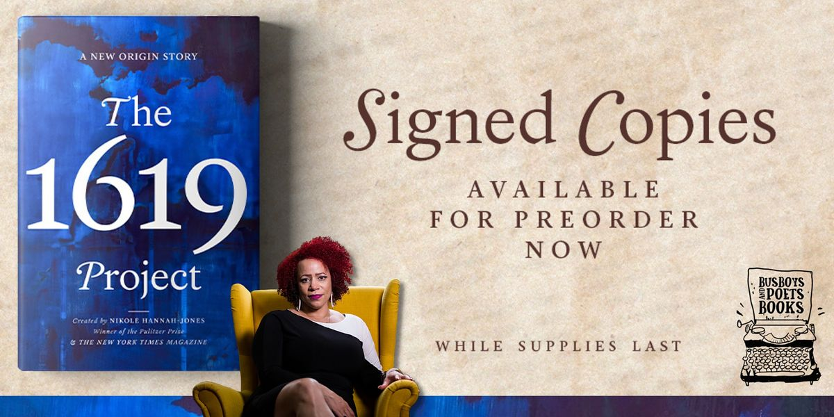 Busboys and Poets Books Presents THE 1619 PROJECT Signed Pre-Order Sale, 16 November | Event in Washington