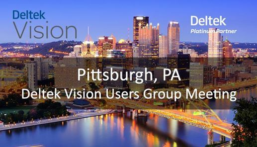 Pittsburgh PA Deltek Vision User Group Meeting