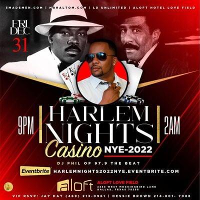 HARLEM NIGHTS CASINO NYE 2022  ALOFT LOVE FIELD HOTEL