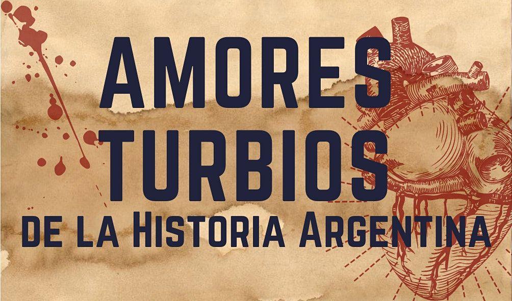 Recorrido teatral AMORES TURBIOS de la Historia Argentina por barrio Retiro, 22 August | Event in Retiro | AllEvents.in