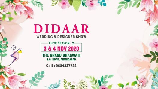 Didaar - Wedding and Designer Show (Elite Season 2), 3 November | Event in Ahmedabad | AllEvents.in