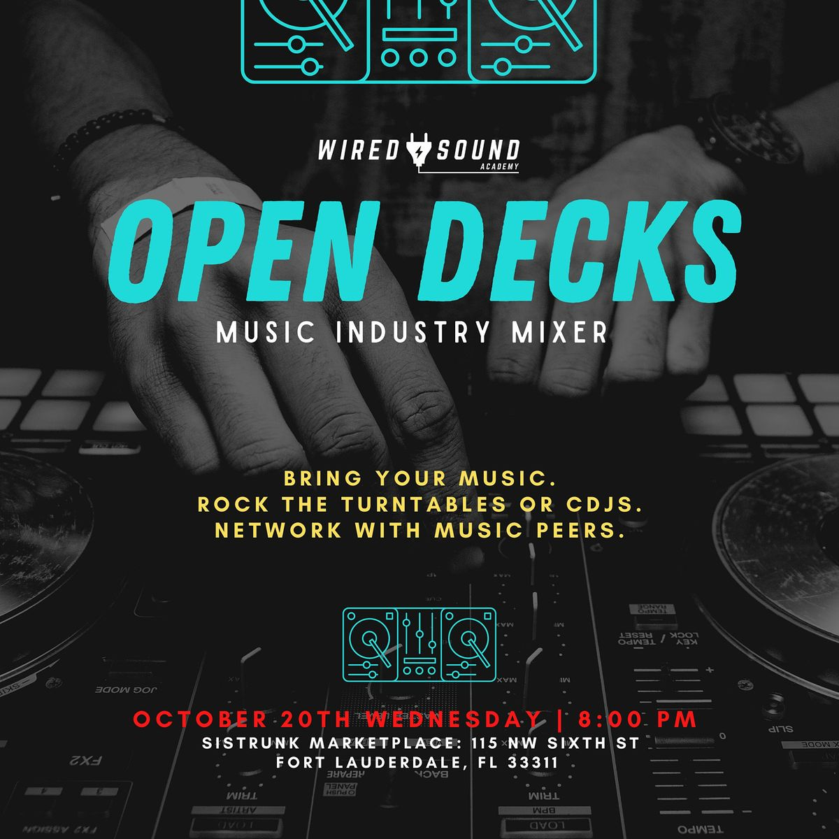 Wired Sound Academy Presents: Open Decks, 20 October   Event in Fort Lauderdale   AllEvents.in