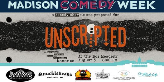 unscripted! An Improvised Stand Up, Music, and Variety BONANZA, 5 August | Event in Madison | AllEvents.in