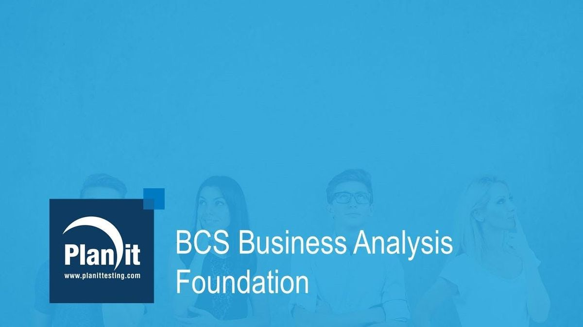 BCS Business Analysis Foundation Certificate - Melbourne