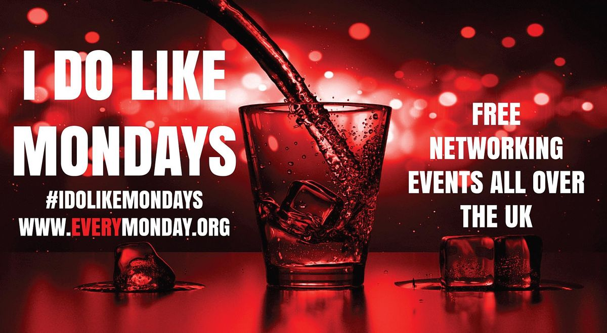 I DO LIKE MONDAYS! Free networking event in Derby, 26 October   Event in Derby   AllEvents.in