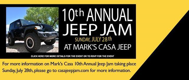 marks casa jeep 10th annual jeep jam mark s casa chrysler jeep albuquerque 28 july marks casa jeep 10th annual jeep jam