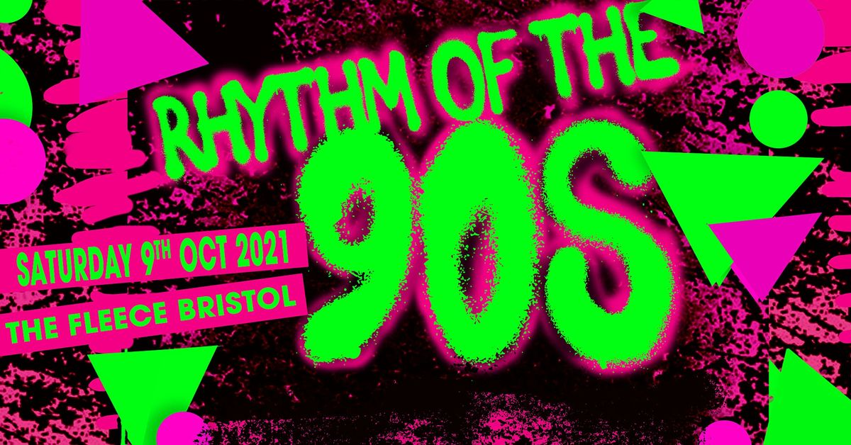 Rhythm Of The 90s, 23 April | Event in Bristol | AllEvents.in
