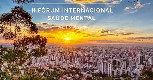 II Frum Internacional Novas abordagens em sade mental BH