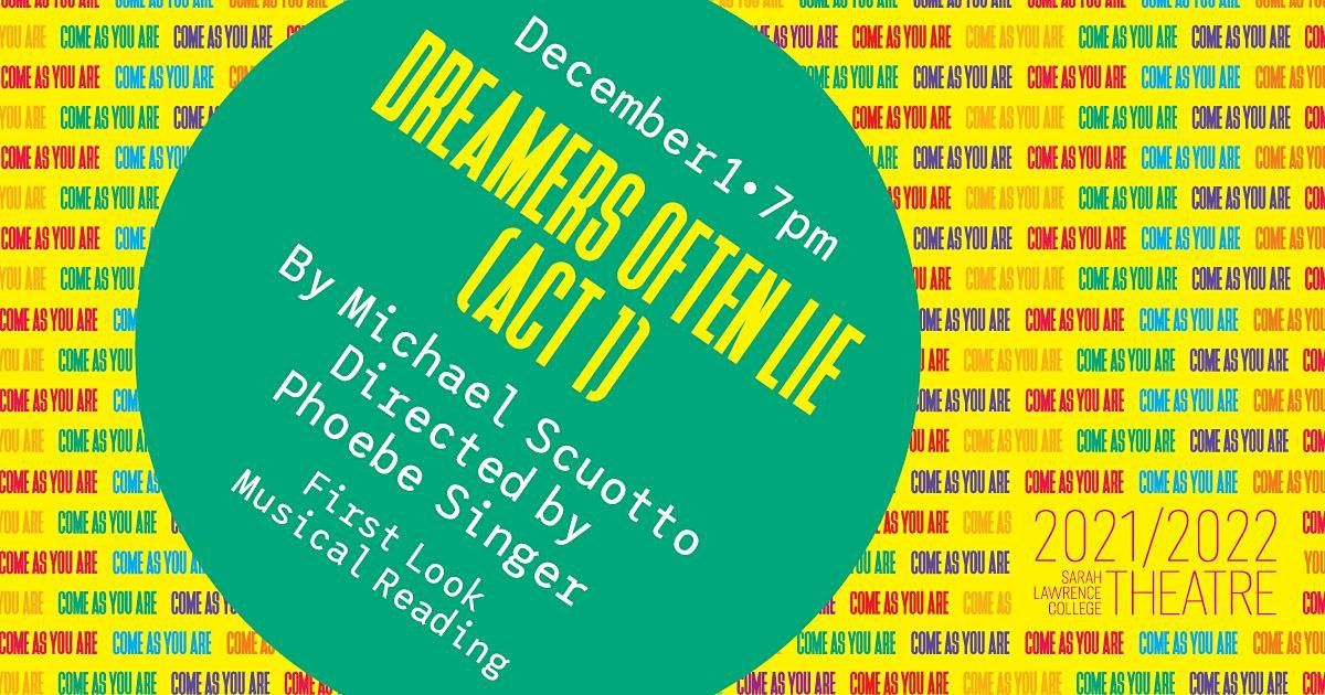 Dreamers Often Lie (Act 1), 1 December | Event in Yonkers | AllEvents.in