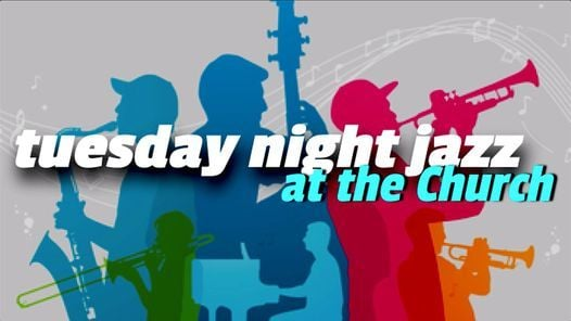 Tuesday Night Jazz at the Church - Online, 2 March | Event in Victoria | AllEvents.in