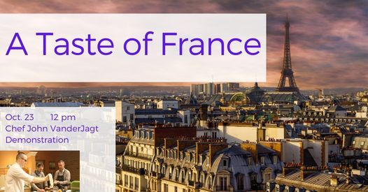 Taste of France: Demonstration Cooking Class, 23 October | Event in Holland | AllEvents.in