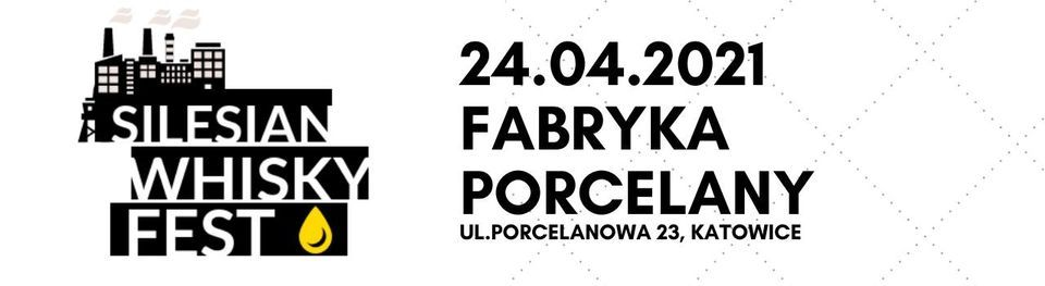 Silesian Whisky Fest 2021, 24 April | Event in Katowice | AllEvents.in