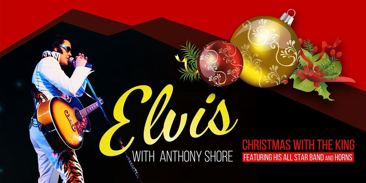 East Coast Christmas On The Parkway 2021 Anthony Shore S Christmas With The King The Parkway Theater Minneapolis December 19 2021 Allevents In