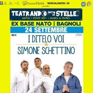 I Ditelo Voi e Simone Schettino at Exbase Nato - Napoli