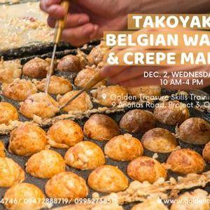 Takoyaki Belgian Waffle and Crepe Making Seminar