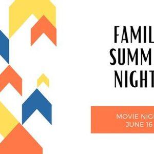 Family Summer Nights Movie Night