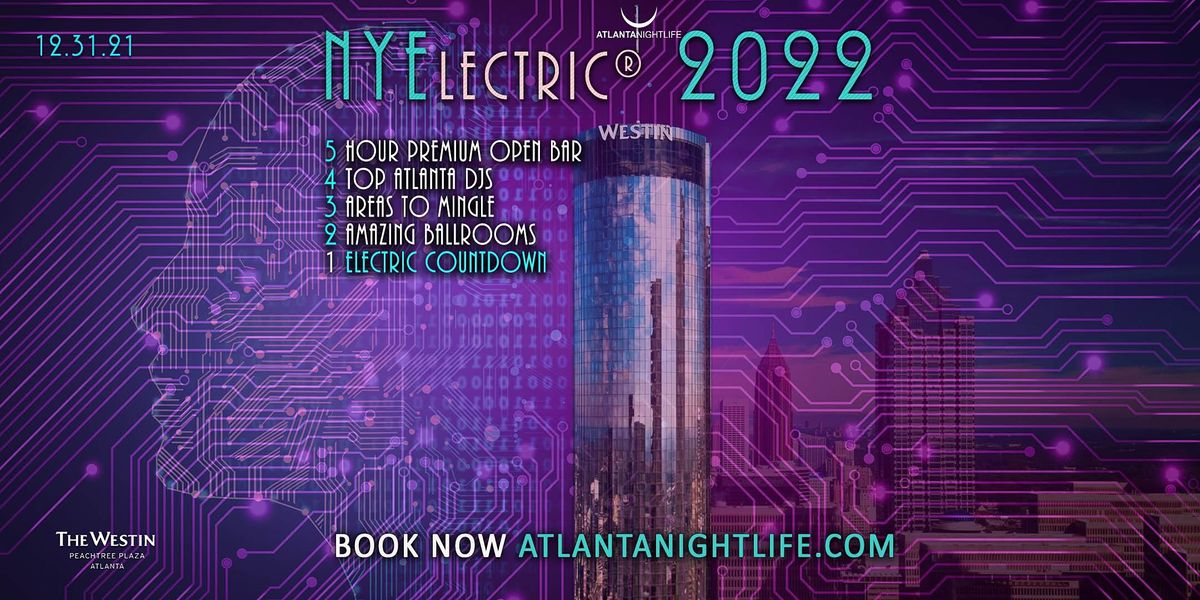 Atlanta New Year's Eve Party Countdown - NYElectric 2022, 31 December   Event in Atlanta   AllEvents.in