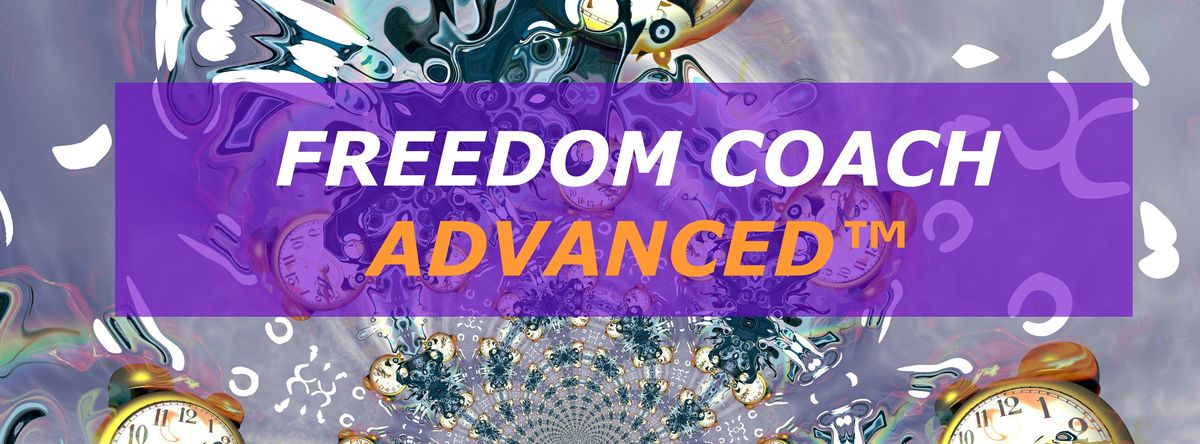 FREEDOM COACH ADVANCED™ WORKSHOP 2020, 13 February | Online Event | AllEvents.in