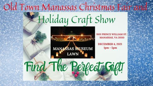 2021 Washington Christmas Bazaar Old Town Manassas Christmas Market And Holiday Craft Fair Harris Pavilion Manassas December 11 2021 Allevents In