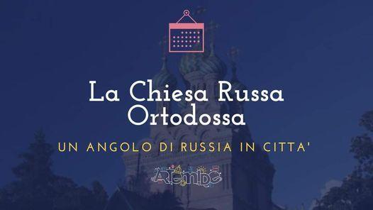 La Chiesa Russa Ortodossa, un angolo di Russia in città, 26 June | Event in Florence | AllEvents.in