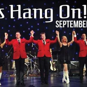 Lets Hang On - Frankie Valli Tribute