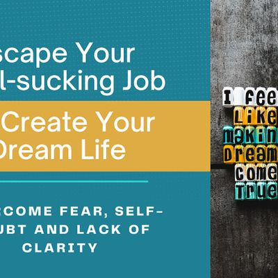 How to Escape Your Unfulfilling job to Create Your Dream [Greensboro]