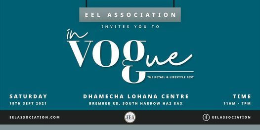 EEL Association - In Vogue: The retail and lifestyle trade exhibition, 18 September | Event in Harrow | AllEvents.in
