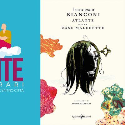 LEGGERMENTE - Francesco Bianconi - ATLANTE DELLE  CASE MALEDETTE