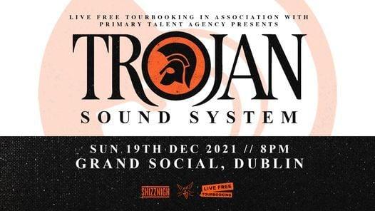 Trojan Sound System: Dublin - 19th December 2021, 19 December | Event in Dublin | AllEvents.in