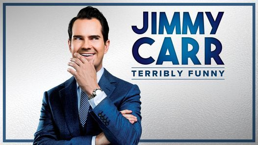 Jimmy Carr: Terribly Funny, 28 October   Event in London   AllEvents.in