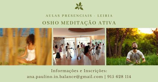 Osho Meditação Ativa - Aulas Presenciais, 21 April | Event in Leiria | AllEvents.in