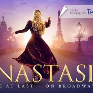 Anastasia the Broadway Musical - (Dates Through September)