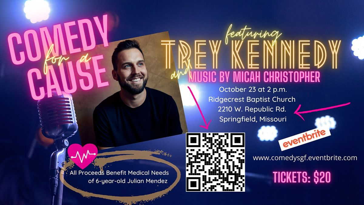 Comedy for a Cause Featuring Trey Kennedy   Event in Springfield   AllEvents.in