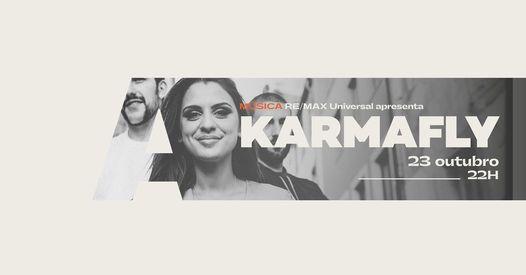 Re/Max Universal apresenta KarmaFly @Avenida Café-Concerto, 23 October   Event in Aveiro   AllEvents.in