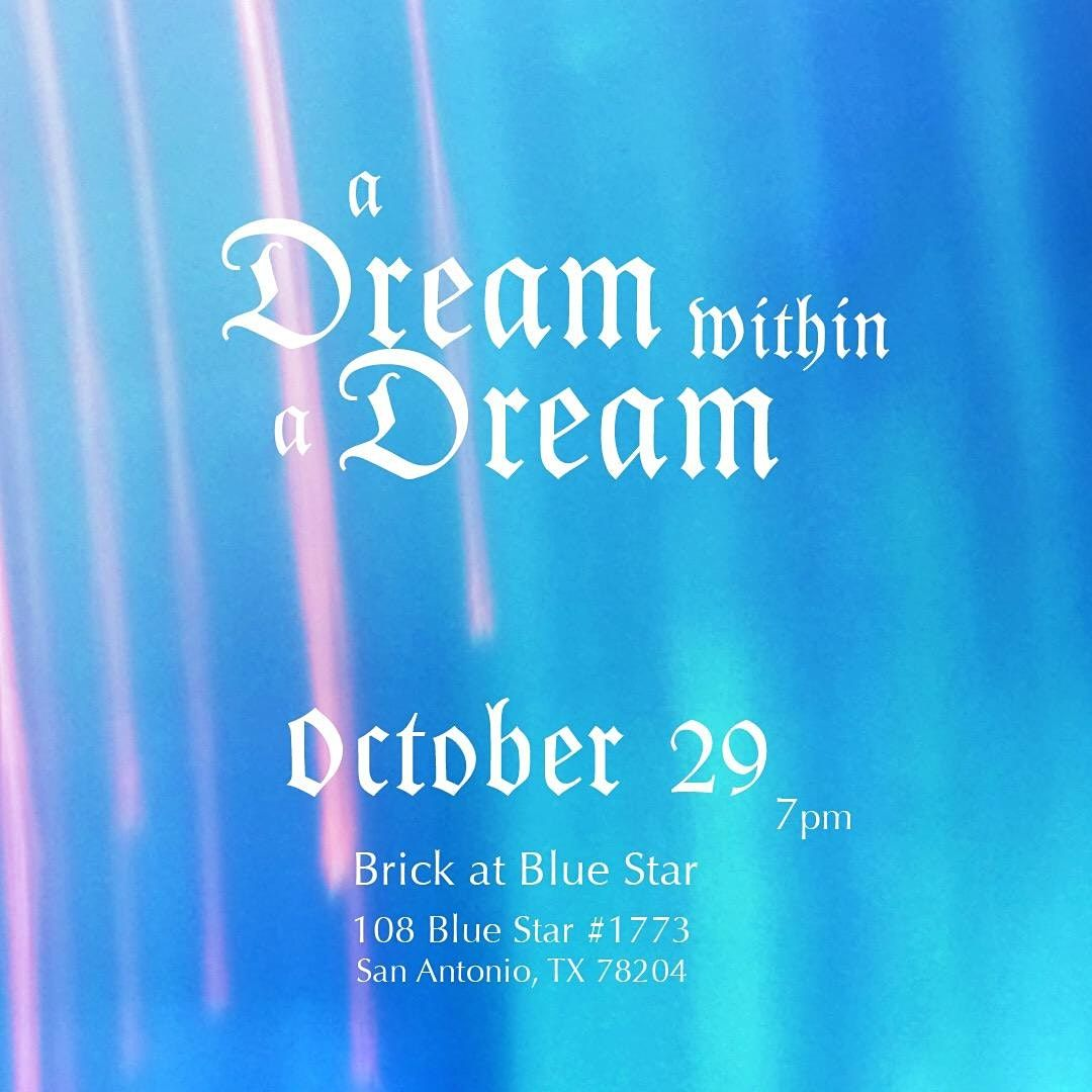A Dream Within A Dream, 29 October   Event in San Antonio   AllEvents.in