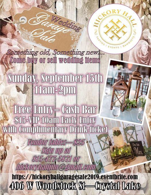 Wedding Garage Sale.Wedding Garage Sale At Hickory Hall Crystal Lake Crystal Lake