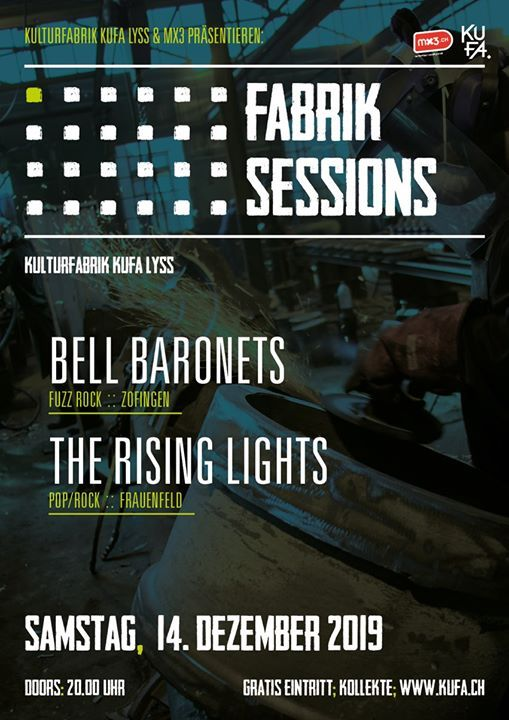 Fabrik Sessions Bell Baronets  The Rising Lights