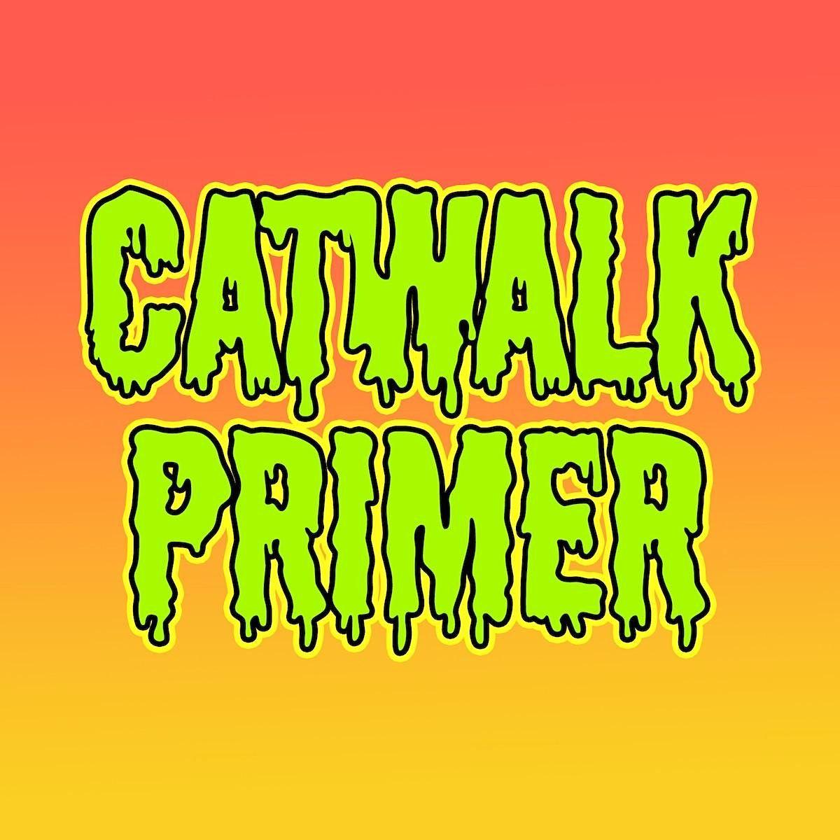 Catwalk Primer, 4 November   Online Event   AllEvents.in
