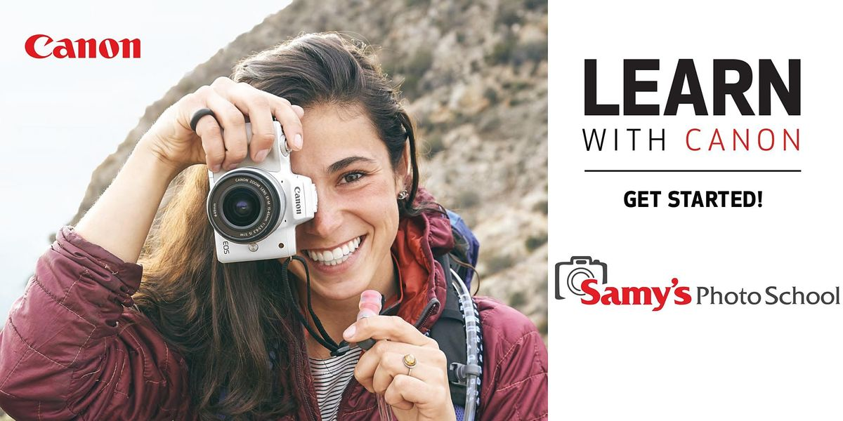 Learn with Canon: Get Started – Live Online, 3 November | Online Event | AllEvents.in