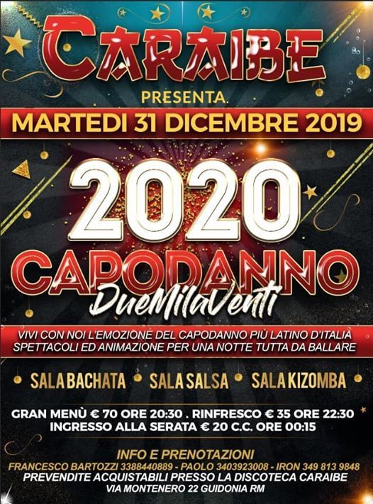 Capodanno Mania At Caraibe Roma Guidonia