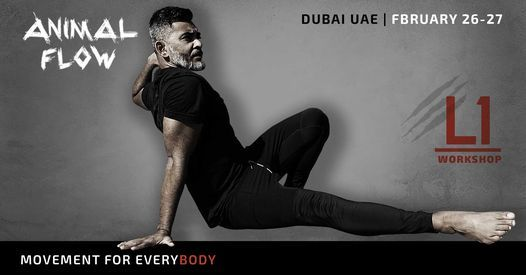 Animal Flow L1 Dubai   Event in Dubai   AllEvents.in
