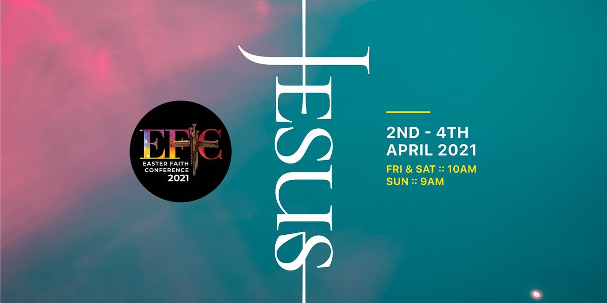 Easter Faith Conference 2021, Lighthouse NG, Ikeja, April ...