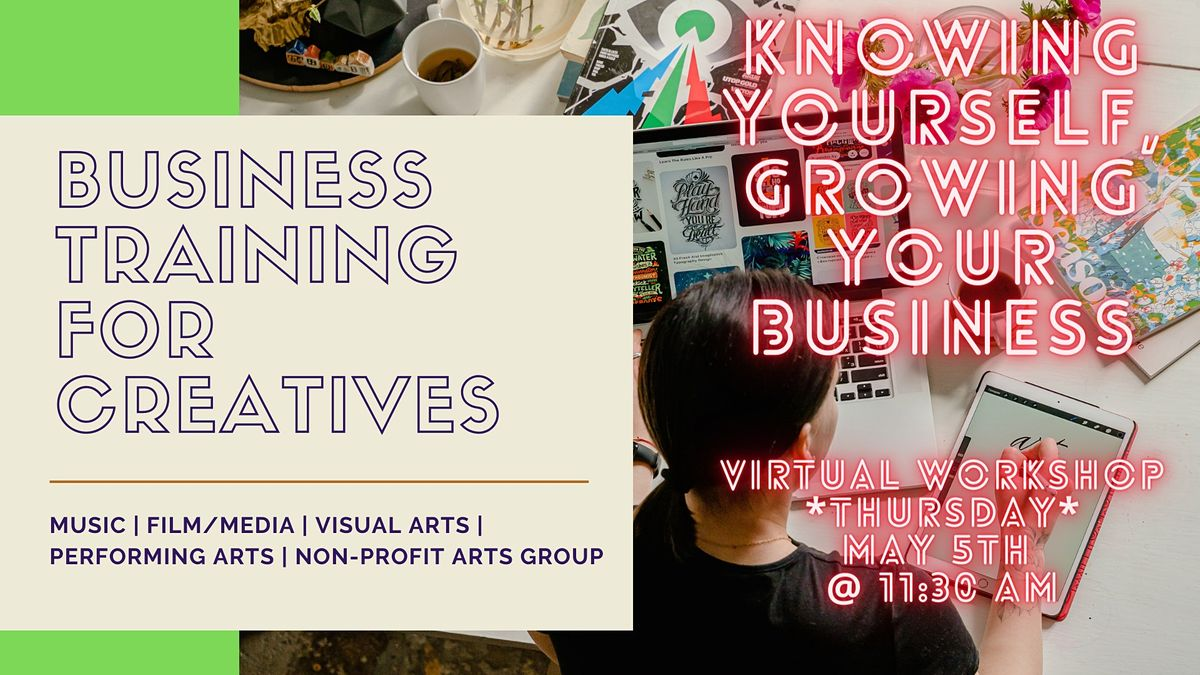 Knowing Yourself, Growing Your Business for the Creative Sector, 5 May | Event in Austin | AllEvents.in