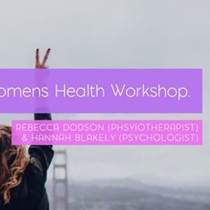 Womens Health Workshop (with Rebecca Dodson of Leto Auckland)