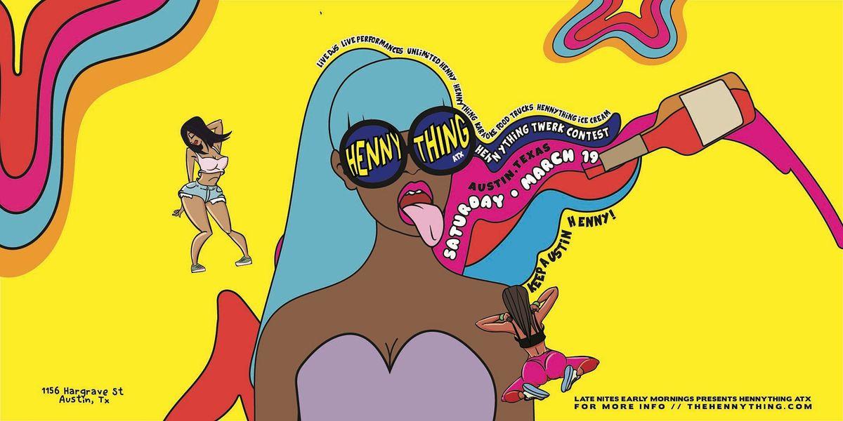 HENNYTHING ATX - EVENT TICKETS, 19 March   Event in Austin   AllEvents.in
