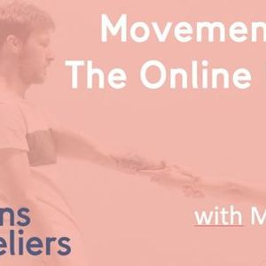 Movement Class  The Online Edition - with Marta & Kim