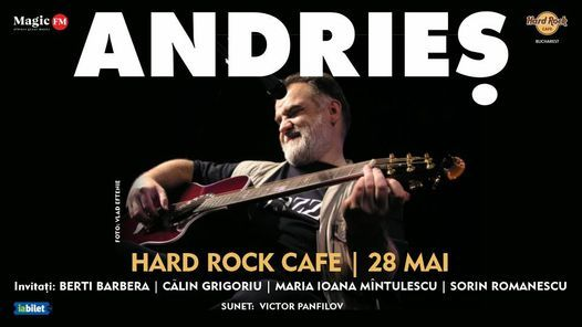 Alexandru Andrieș revine la Hard Rock Cafe, 19 February | Event in Bucharest | AllEvents.in
