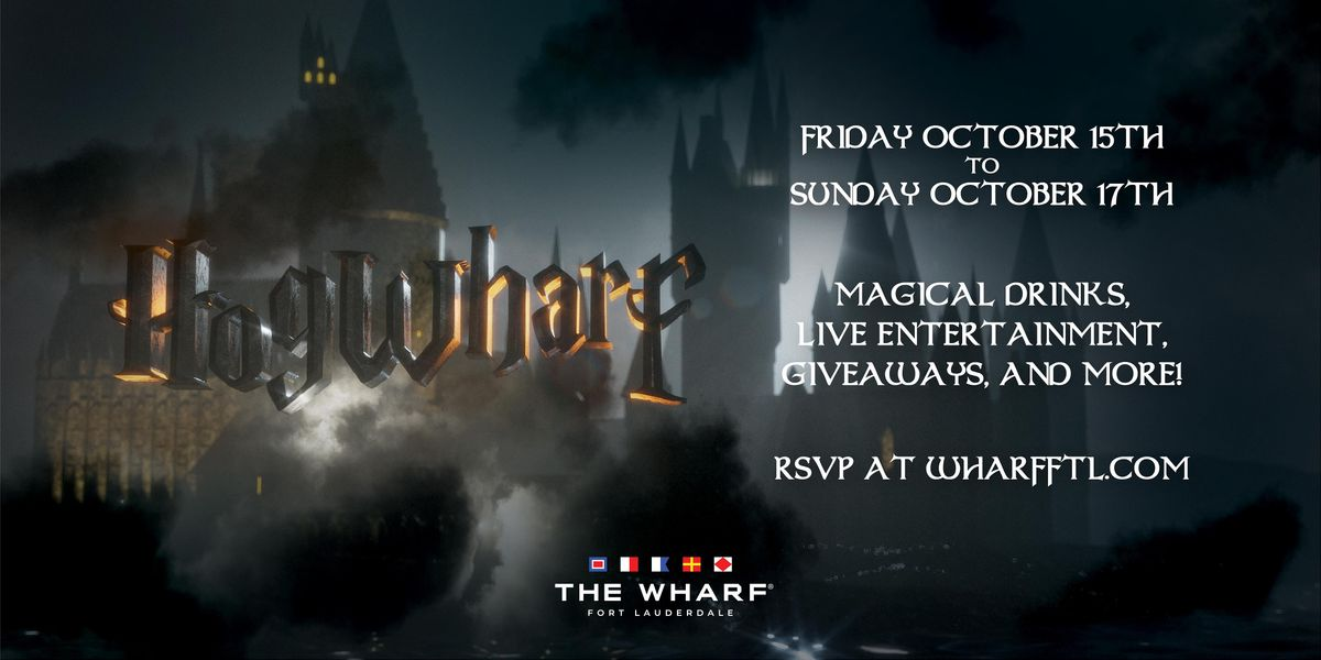 HOGWHARF at The Wharf FTL | Event in Fort Lauderdale | AllEvents.in