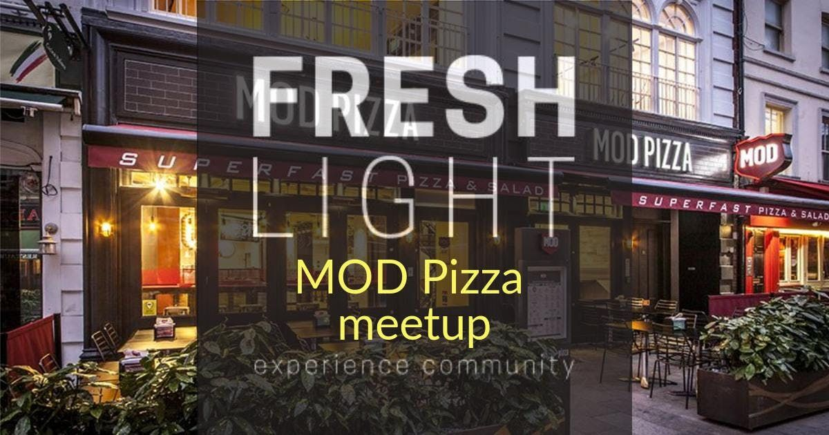 Mod Pizza Meetup London