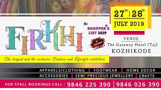 Firkhi- Shoppers list 2019 at The Gateway Hotel (Taj )Kozhikode